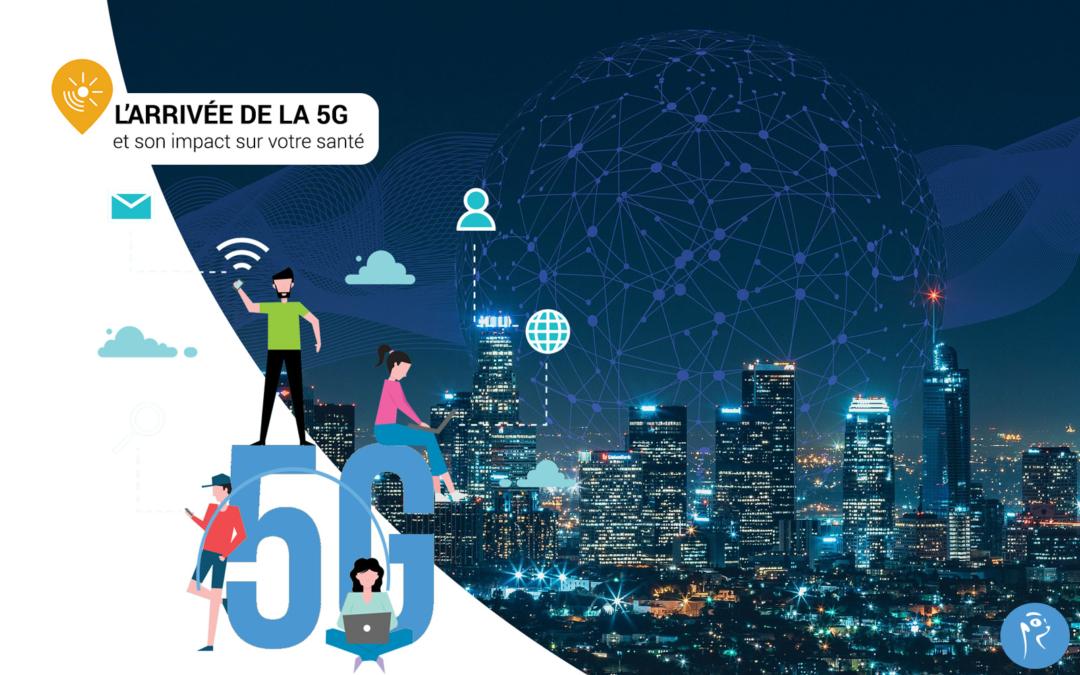 Comment la 5G et les ondes vont impacter notre quotidien ?!