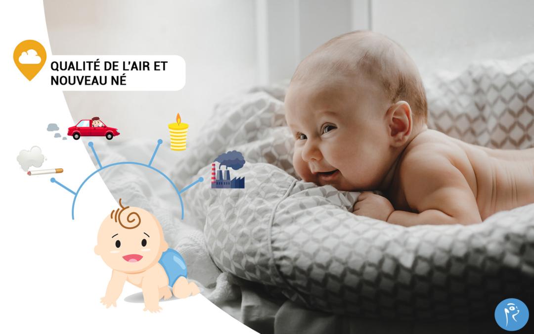 Qualité de l'air, pollution et nouveau né