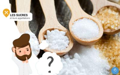 Les sucres, ne vous laissez plus avoir par les appellations cachées !
