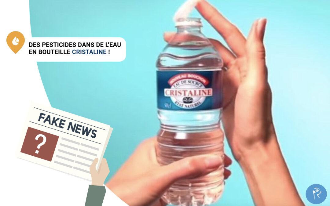 Des pesticides dans de l'eau en bouteille Cristaline ?