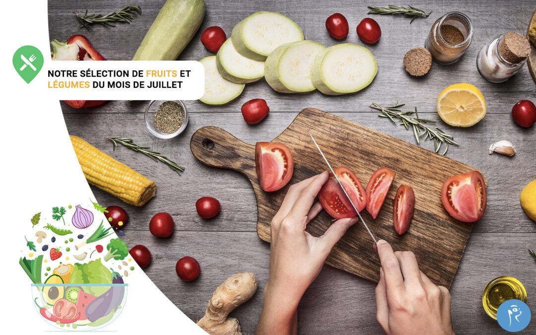 Notre sélection de fruits et légumes du mois de Juillet