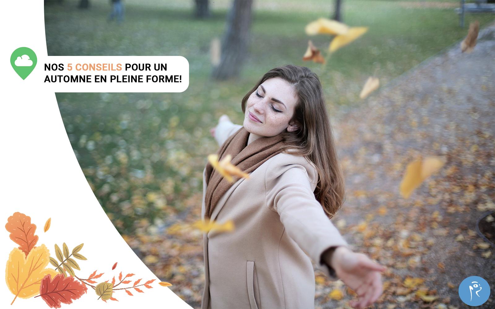 5 conseils pour un automne en pleine santé !