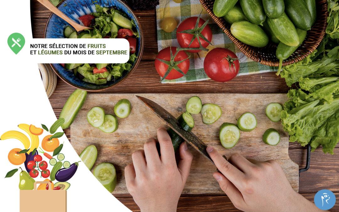 Notre sélection de fruits et légumes du mois de Septembre