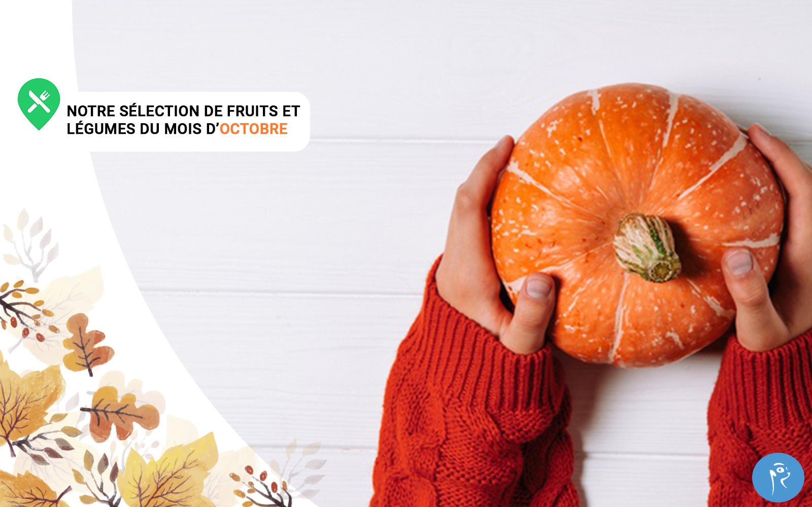 Notre sélection de fruits et légumes d'octobre