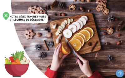 Notre sélection de fruits et légumes du mois de Décembre
